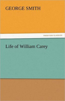 Life of William Carey