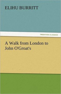 A Walk From London To John O'Groat's