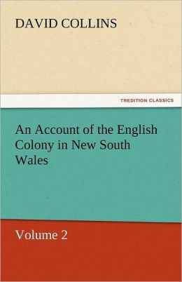 An Account of the English Colony in New South Wales