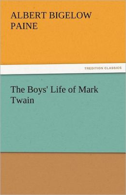 The Boys' Life Of Mark Twain