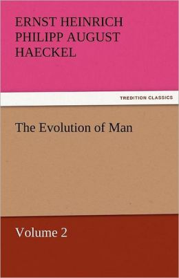 The Evolution Of Man - Volume 2