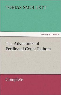 The Adventures of Ferdinand Count Fathom - Complete