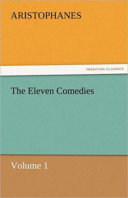 The Eleven Comedies, Volume 1