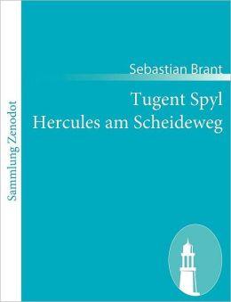Tugent Spyl Hercules am Scheideweg