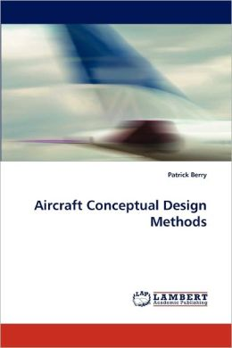 Aircraft Conceptual Design Methods