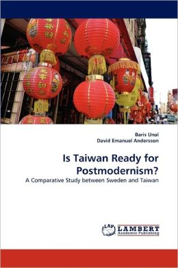 Is Taiwan Ready For Postmodernism?