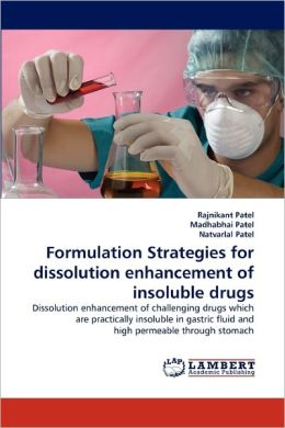 Formulation Strategies For Dissolution Enhancement Of Insoluble Drugs