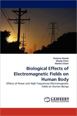 Biological Effects Of Electromagnetic Fields On Human Body