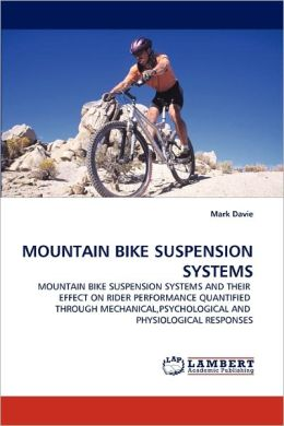 Mountain Bike Suspension Systems