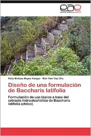 Dise o de una formulaci n de Baccharis latifolia