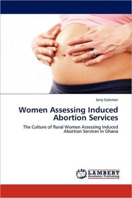 Women Assessing Induced Abortion Services