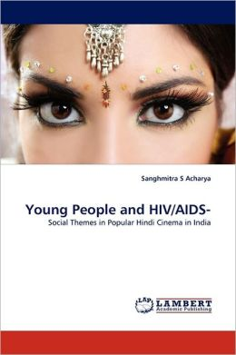 Young People And Hiv/Aids-