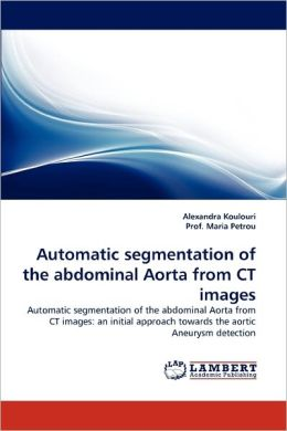 Automatic Segmentation Of The Abdominal Aorta From Ct Images