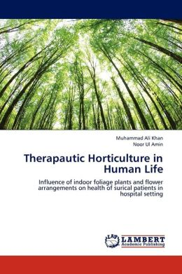 Therapautic Horticulture in Human Life