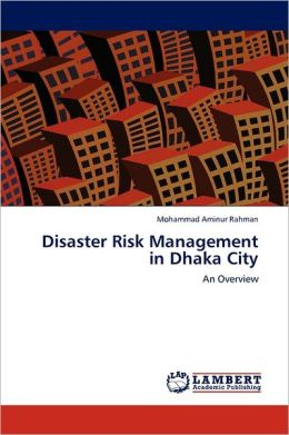 Disaster Risk Management In Dhaka City