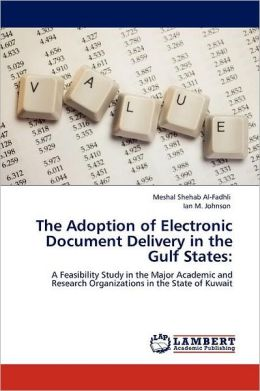 The Adoption Of Electronic Document Delivery In The Gulf States