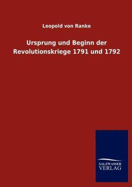 Ursprung und Beginn der Revolutionskriege 1791 und 1792