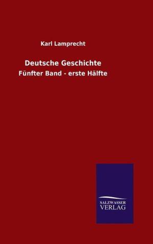9783846082096 - Karl Lamprecht: Deutsche Geschichte - 书