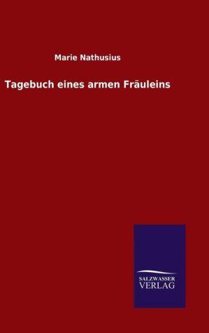 9783846082270 - Marie Nathusius: Tagebuch eines armen Fr uleins - Book