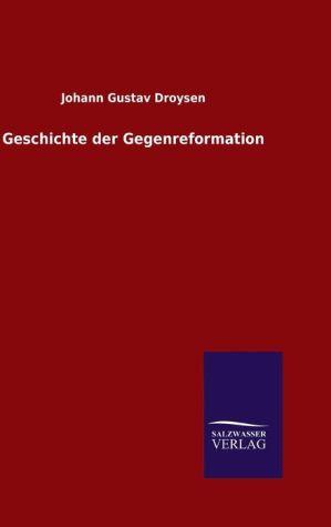9783846082706 - Droysen, Johann Gustav: Geschichte der Gegenreformation - كتاب