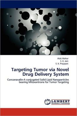 Targeting Tumor via Novel Drug Delivery System