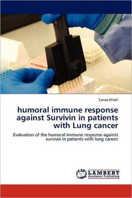 Humoral Immune Response Against Survivin In Patients With Lung Cancer