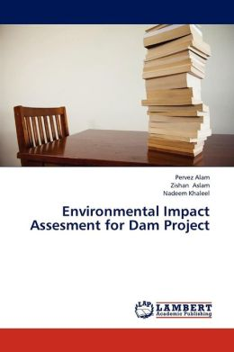 Environmental Impact Assesment for Dam Project