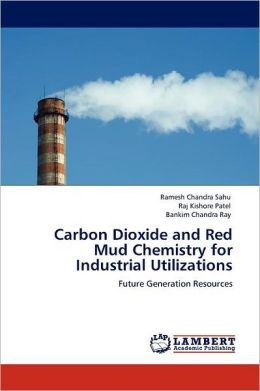 Carbon Dioxide and Red Mud Chemistry for Industrial Utilizations