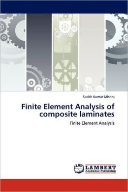 Finite Element Analysis of Composite Laminates