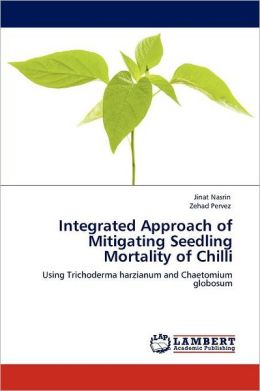 Integrated Approach Of Mitigating Seedling Mortality Of Chilli