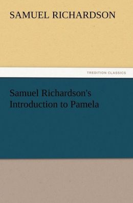 Samuel Richardson's Introduction to Pamela