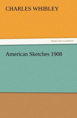 American Sketches 1908