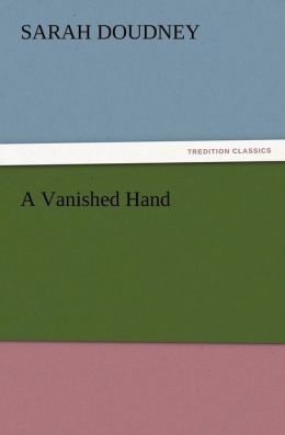 A Vanished Hand