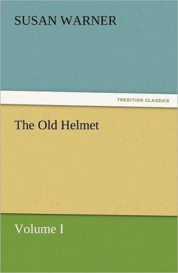 The Old Helmet, Volume I