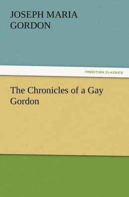 The Chronicles of a Gay Gordon