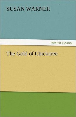 The Gold Of Chickaree