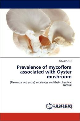 Prevalence Of Mycoflora Associated With Oyster Mushroom