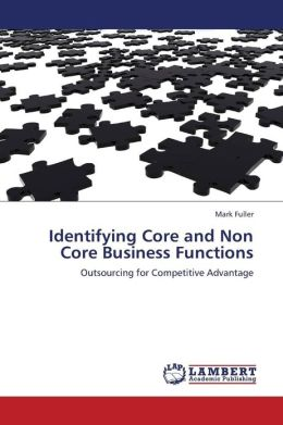 Identifying Core and Non Core Business Functions