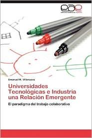 Universidades Tecnol Gicas E Industria Una Relaci N Emergente