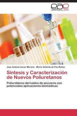 Sintesis y Caracterizacion de Nuevos Poliuretanos