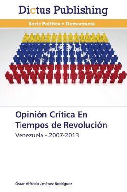 Opinion Critica En Tiempos de Revolucion