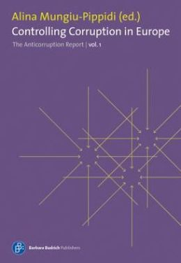 Controlling Corruption in Europe: The Anticorruption Report - Volume 1