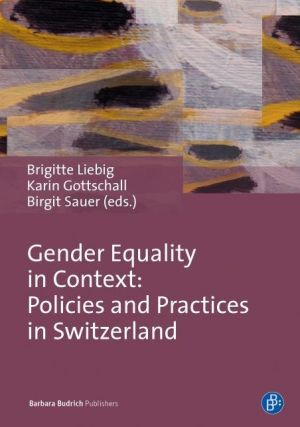Gender Equality: Theories, Practices, and Perspectives