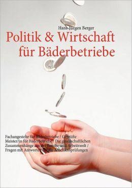 Politik & Wirtschaft Fur B Derbetriebe