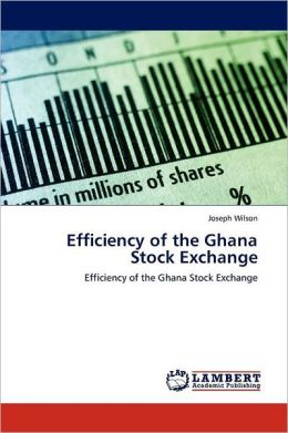 Efficiency of the Ghana Stock Exchange