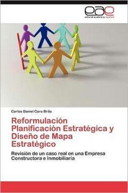 Reformulacion Planificacion Estrategica y Diseno de Mapa Estrategico