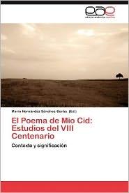 El Poema de Mio Cid: Estudios del VIII Centenario