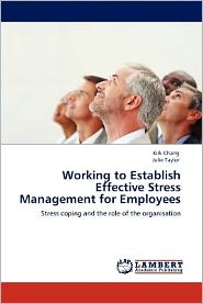 Working to Establish Effective Stress Management for Employees