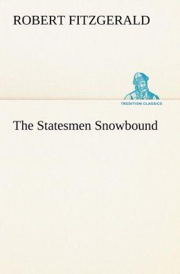The Statesmen Snowbound