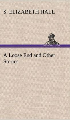 A Loose End and Other Stories